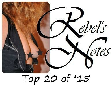 Rebel's Notes Top 20 of '15
