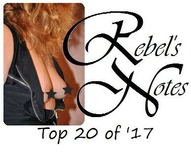 Rebel's Notes Top 20 of '17